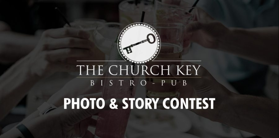 "WIN! with The Church Key ""Photo & Story Contest"""